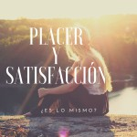 Amaltea · Placer y satisfaccion